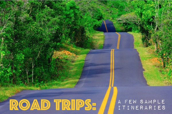 Relaxing Road Trips: the key is advanced planning!