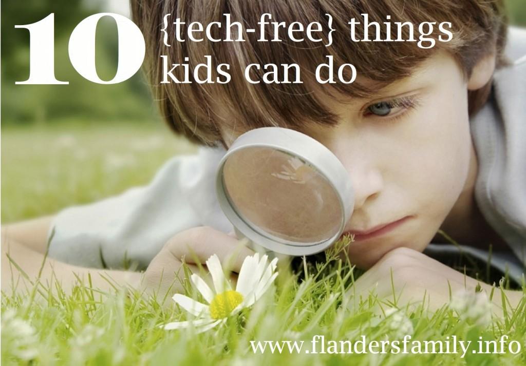 10 Tech-Free things kids can do