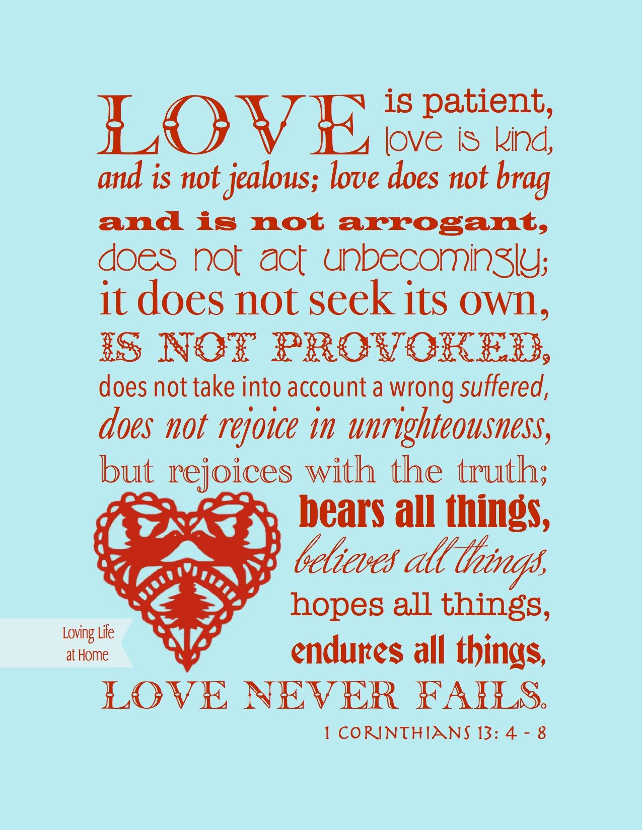 Free printable copy of 1 Corinthians 13 in a selection of different color schemes | www.flandersfamily.info