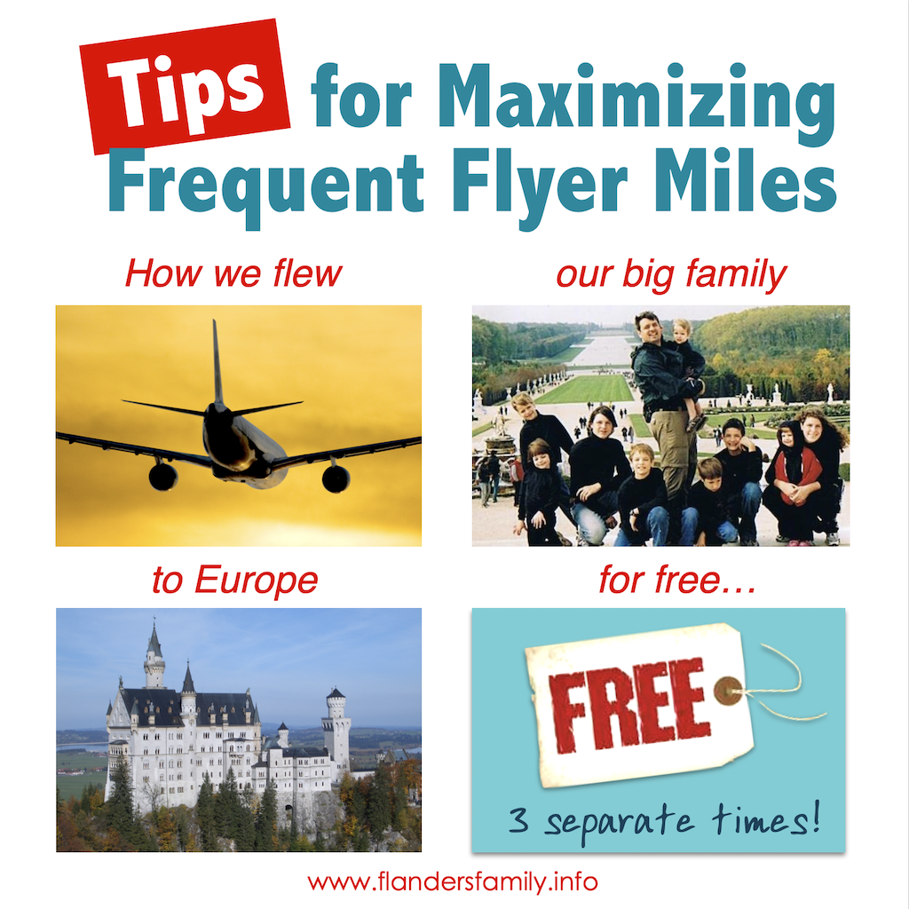 How to Maximize Your Frequent Flyer Miles: our family flew to Europe for Free