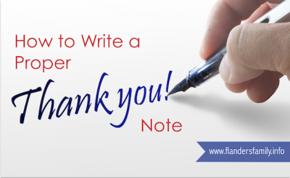 How to Write a Proper Thank You Note | An easy-to-follow guide for both children and adults from www.flandersfamily.info