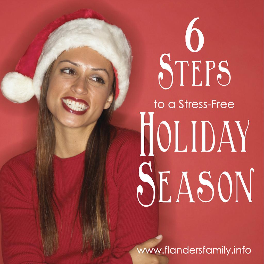 6 Steps to Stress-Free Holidays