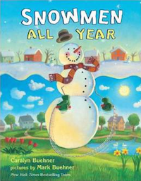 Picture Books about Snow - Snowmen All Year