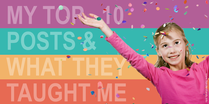 My Top 10 Posts {and What They Taught Me}