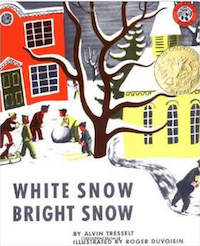 Picture Books about Snow - White Snow, Bright Snow