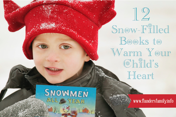 """12 Snowy Books to Warm Your Child's Heart"" -- great list!"