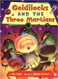 Book - Goldilocks and 3 Martians