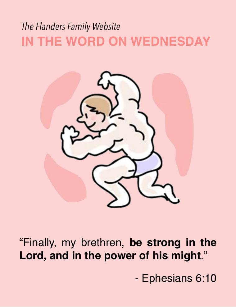 """Be strong in the Lord..."" 