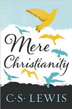 Mere Christianity by CS Lewis