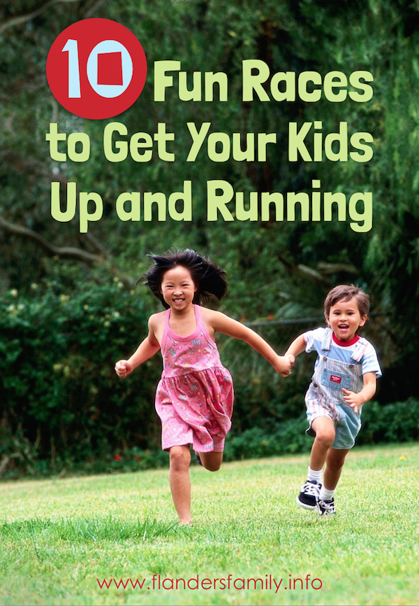 Need some new ideas to get your kids off the couch? Try these fun races from www.flandersfamily.info