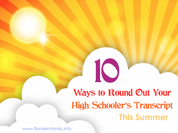 10 Ways to Round Out Your High Schooler's Transcript