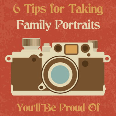 How to Family Portraits You'll Be Proud Of