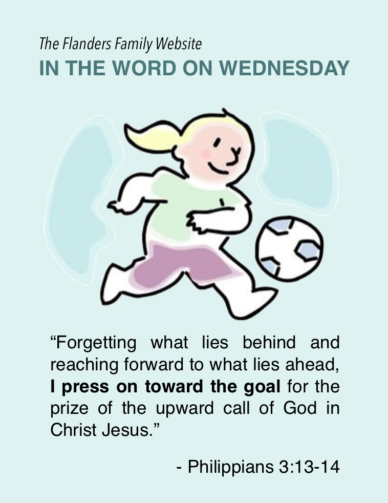 In the Word on Wednesday: Philippians 3:13-14 - Flanders Family Homelife
