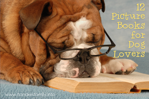 12 Children's Picture Books for Dog Lovers...