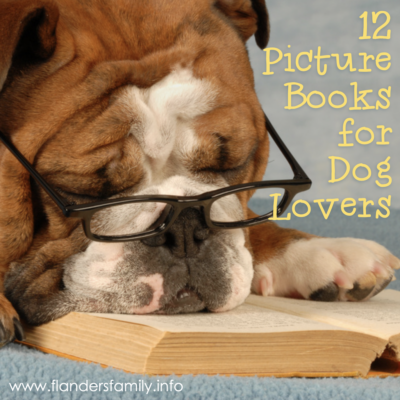 Picture Books for Dog Lovers: 12 Favorites