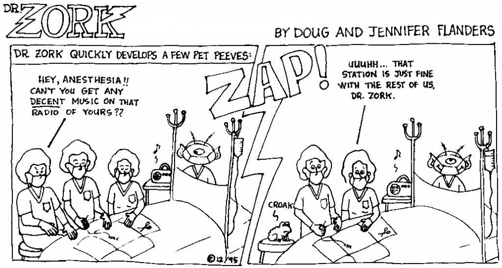 Dr. Zork - a comic strip by Doug and Jennifer Flanders