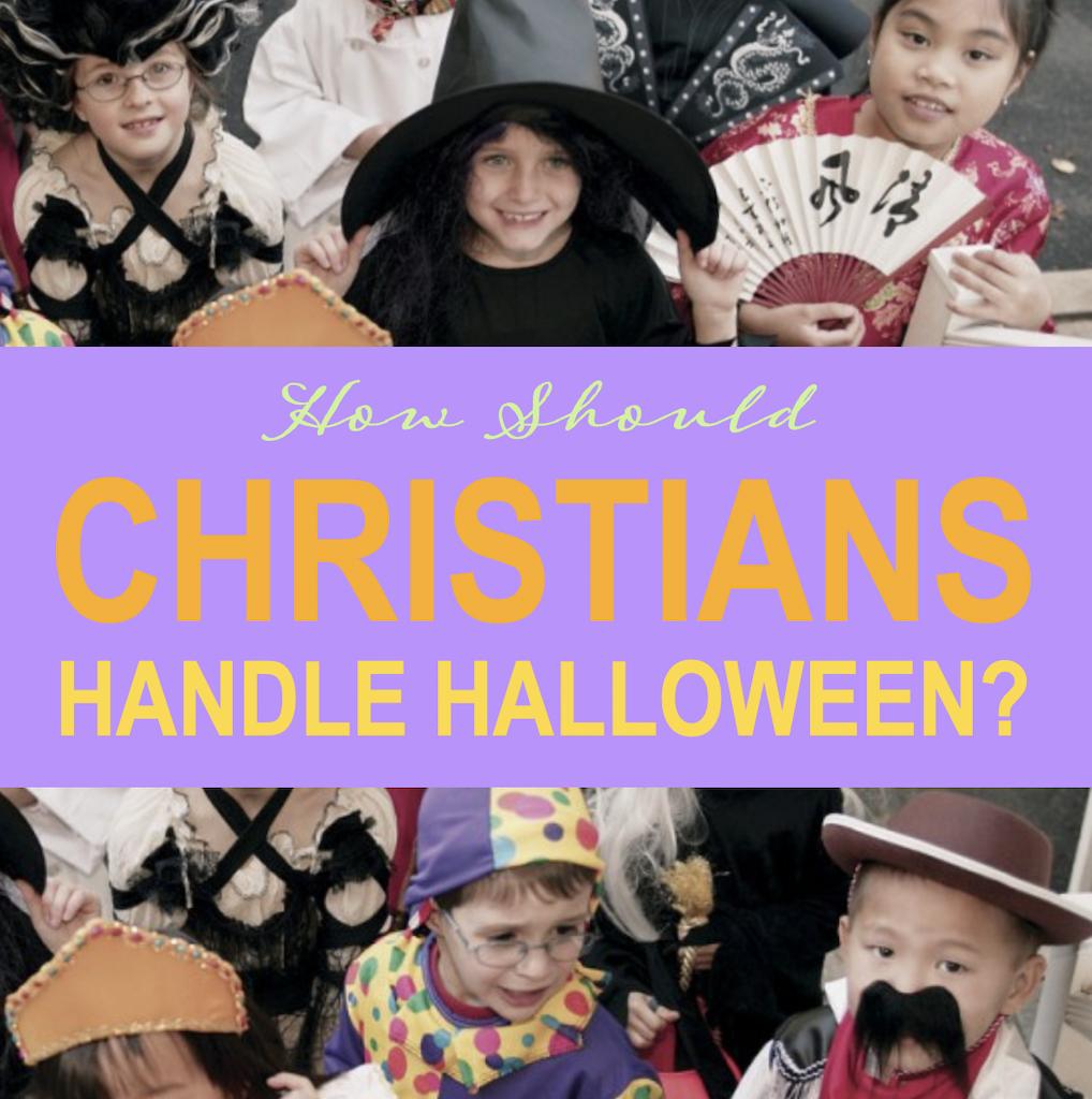 How Should Christians Handle Halloween