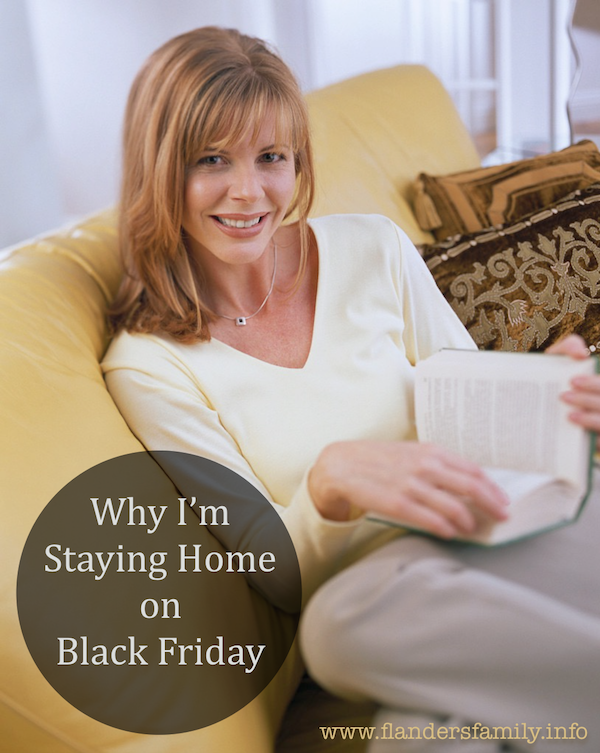 Why I'm Staying Home on Black Friday