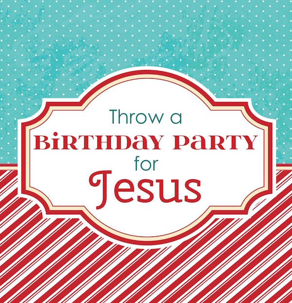 Birthday Party For Jesus Archives Flanders Family Homelife