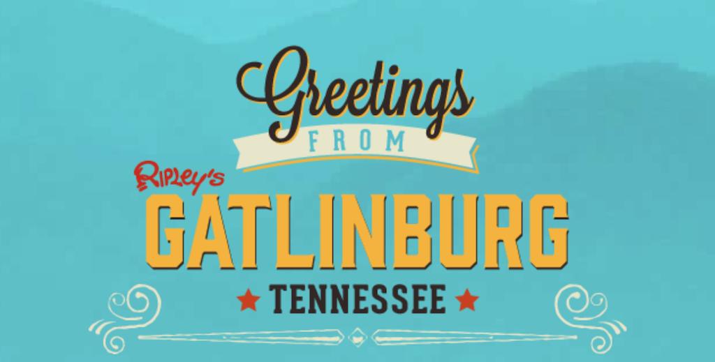 Greetings from Gatlinburg