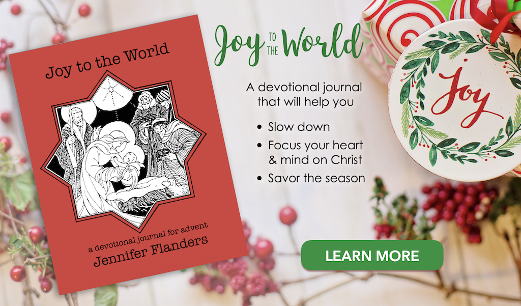 Joy to the World: A Devotional Journal for Advent by Jennifer Flanders