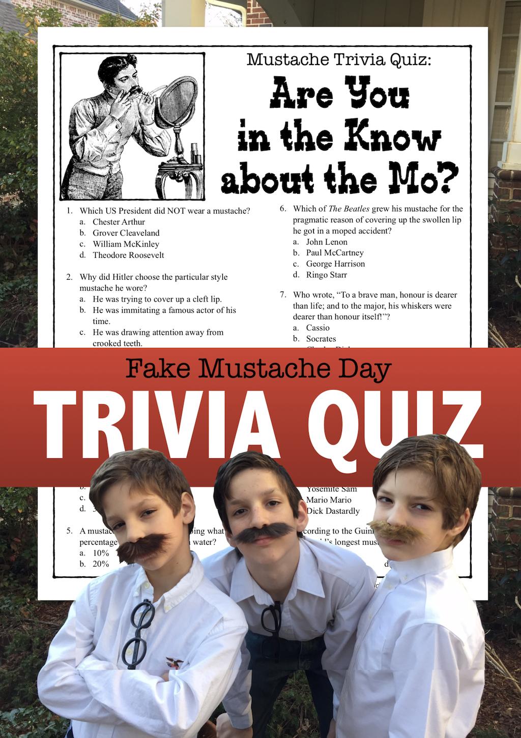 Fake Mustache Day Trivia Quiz