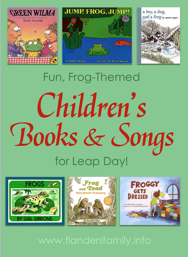 Fun Frog-Themed Books & Songs for Leap Day!