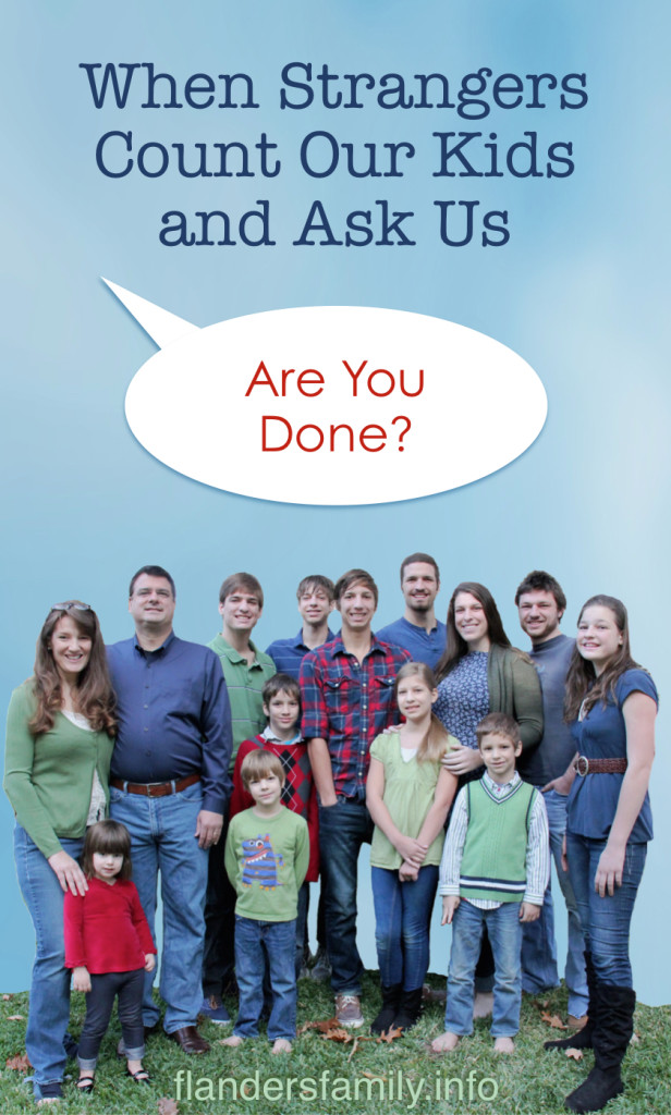 When-Strangers-Count-Our-Kids-Ask-If-Were-Done-One-large-familys-answer-to-the-probing-questions-of-curious-bystanders