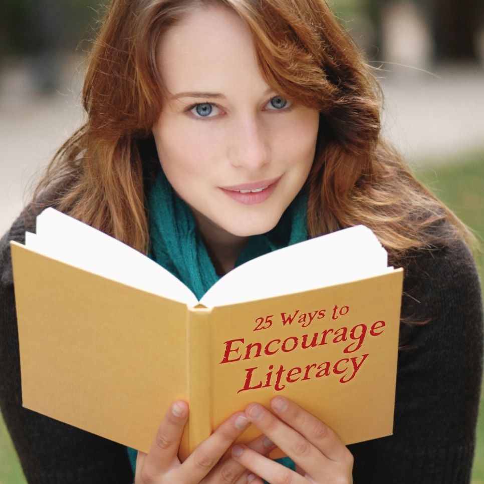 25 Ways to Encourage Literacy
