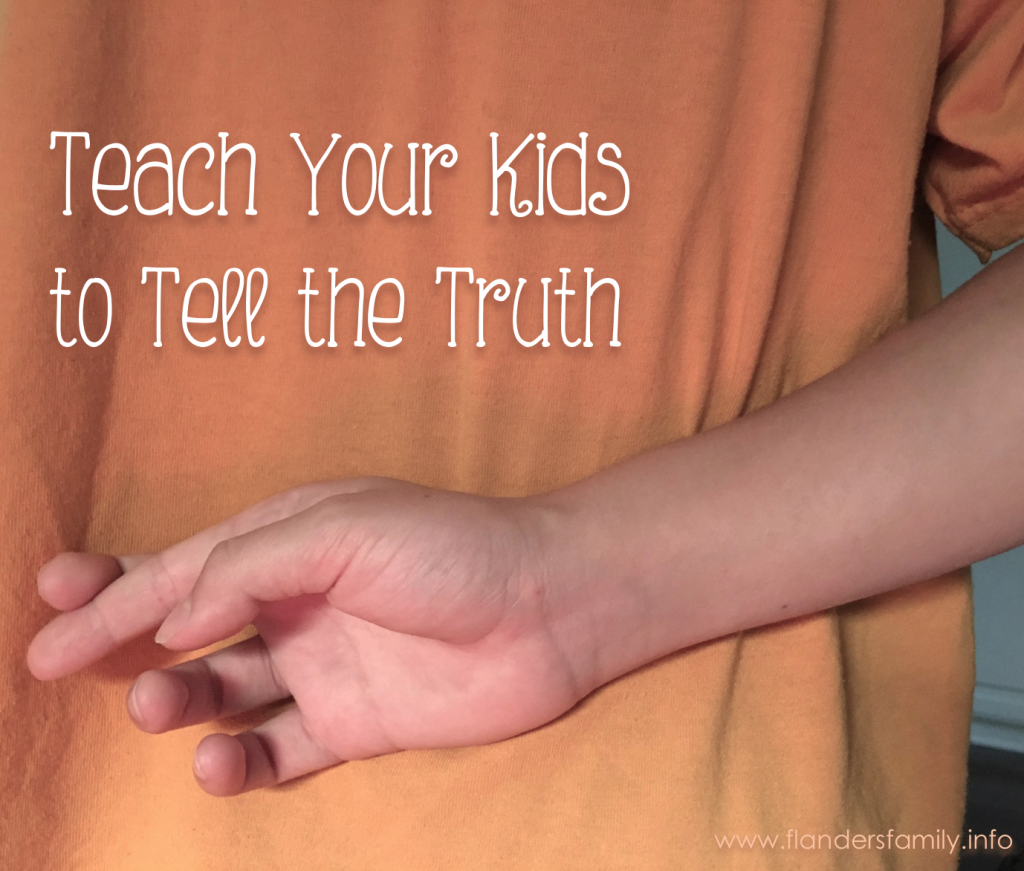 Teaching Your Kids to Tell the Truth