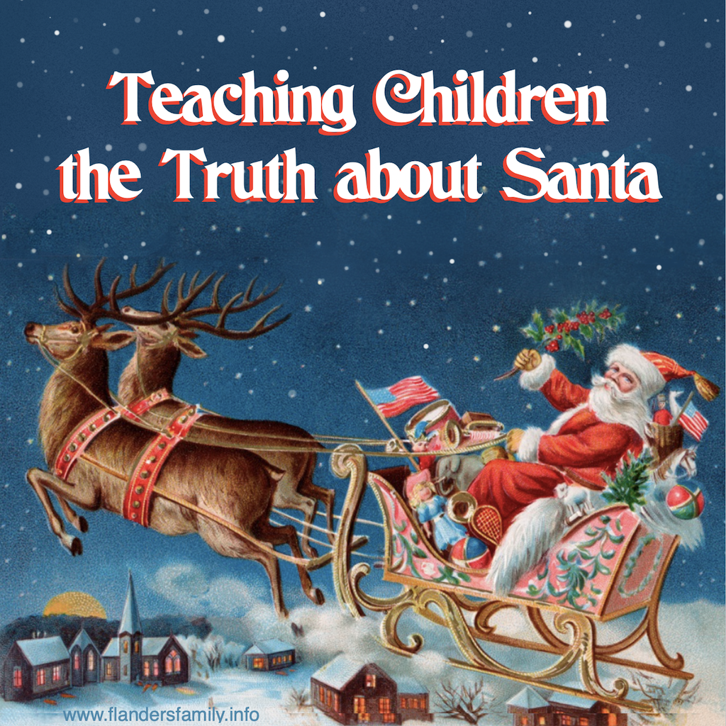 Teaching Children the Truth about Santa