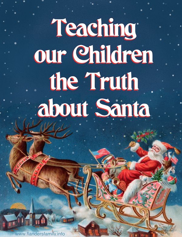 Teaching Children the Truth about Santa: