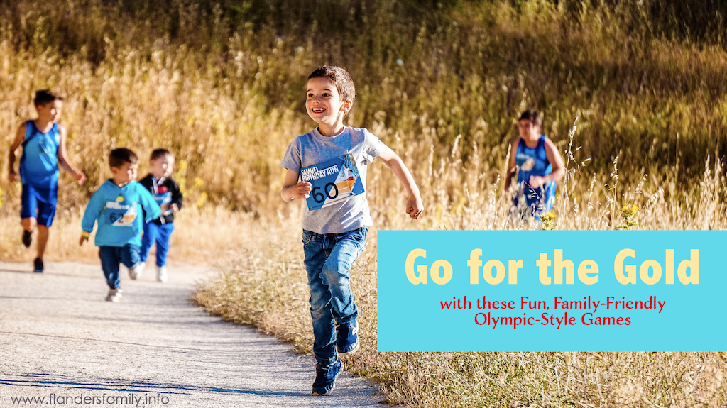 Go for the Gold - Olympic-Style Games for Families
