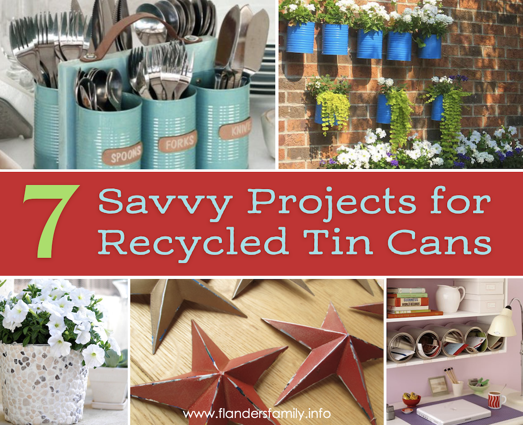 Savvy Ways to Recycle Tin Cans