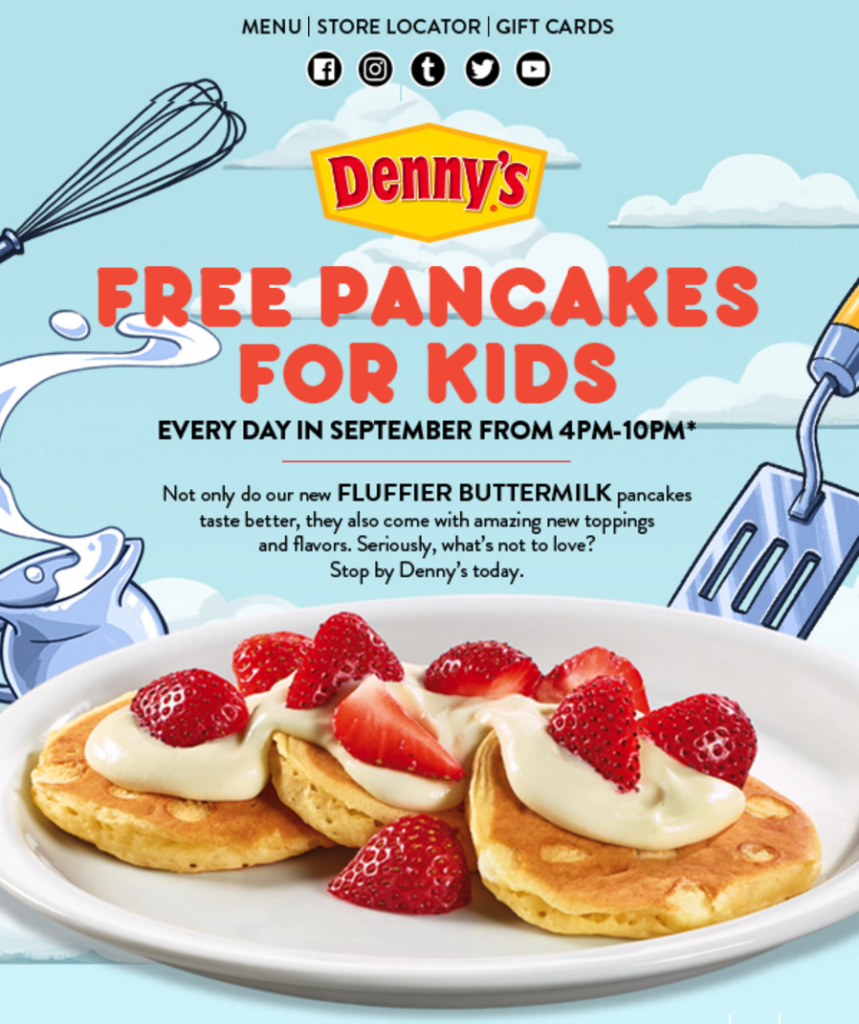 Kids get free pancakes at Denny's every day in September