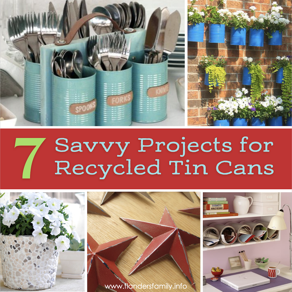 Savvy Ideas for Recycling Tin Cans