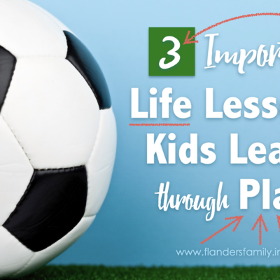 3 Life Lessons Kids Learn through Play