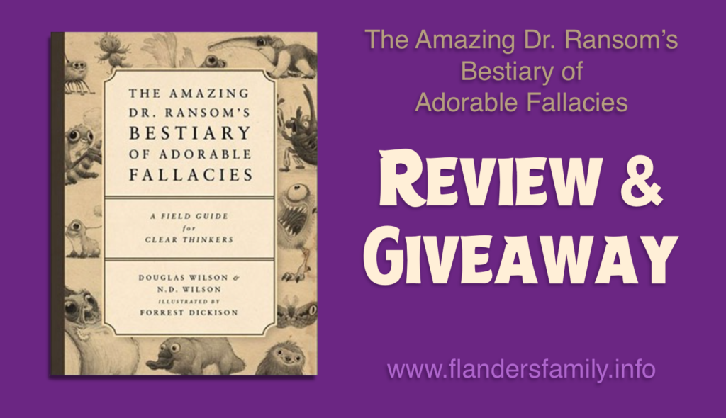 Review and Giveaway: The Amazing Dr. Ransom's Bestiary of Adorable Fallacies