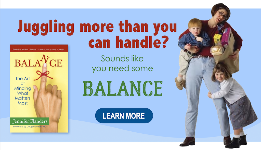 Balance: Minding the Things that Matter Most