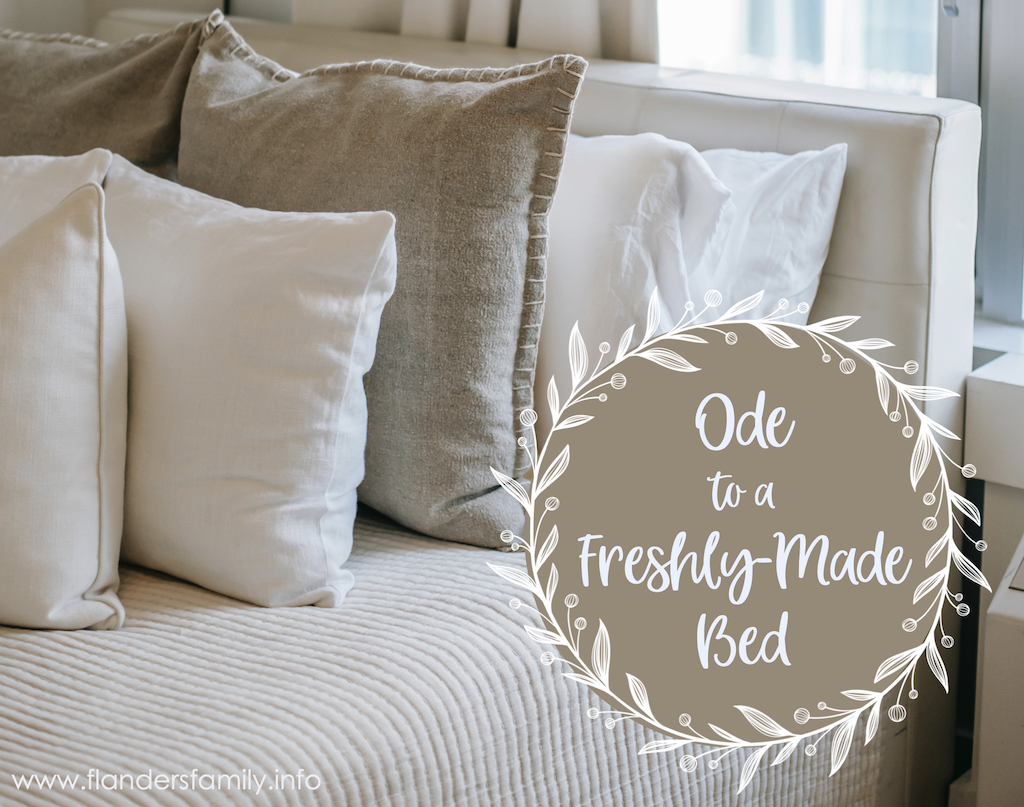 Ode to a Freshly Made Bed