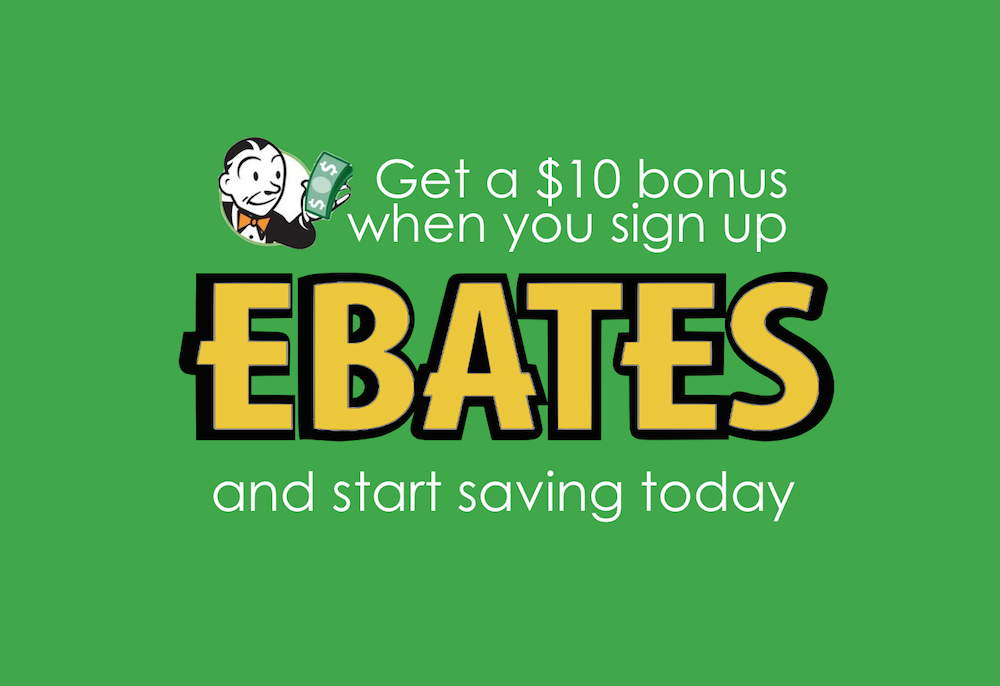 Sign up for Ebates and start saving today
