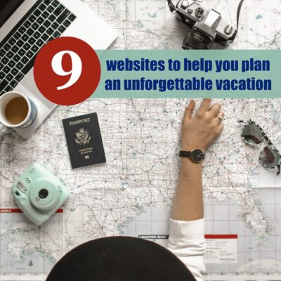 9 Noteworthy Websites for Vacation Planning