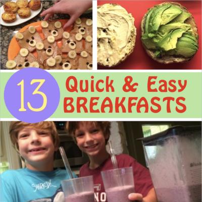 13 Quick & Easy Breakfast Ideas