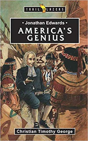 America's Genius - Jonathan Edwards and 31 Days to Love Your Husband