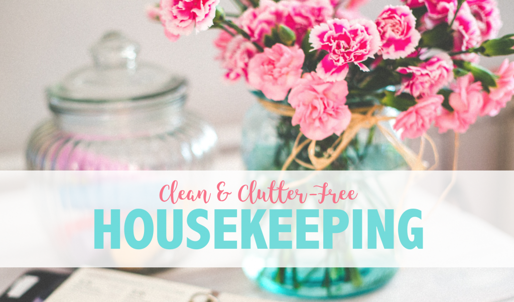 How to keep your home clean and clutter free