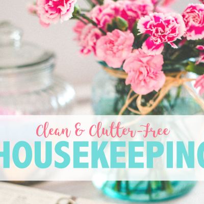 Clean and Clutter-Free Housekeeping