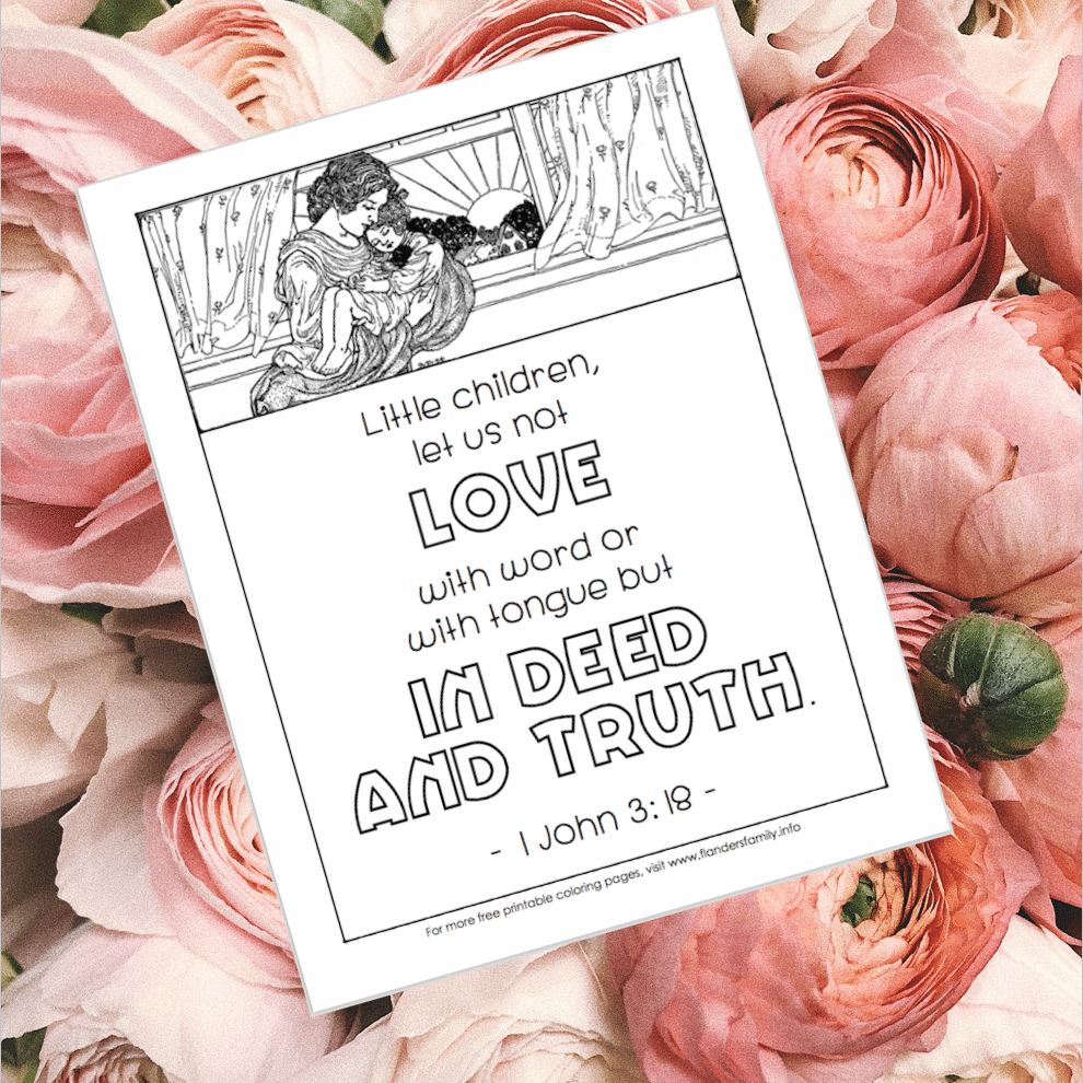 Love in Deed and Truth (Free Printable Coloring Page)