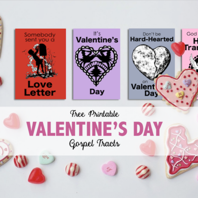 Gospel Tracts for Valentine's Day