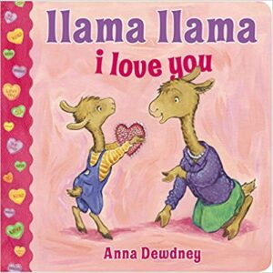 Llama Llama I Love You (Picture Books for Valentine's)