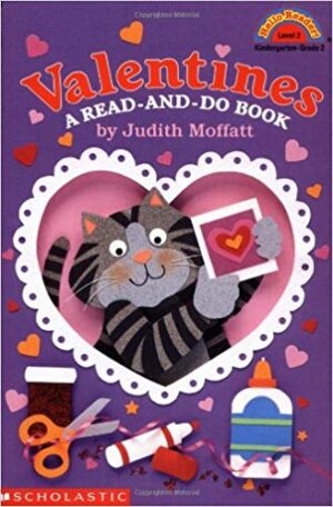 Valentines- A Read-and-Do Book